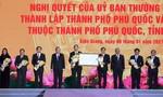Chính thức công bố Nghị quyết thành lập TP.Phú Quốc