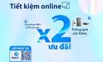 Khách hàng nhận 2 lần ưu đãi khi gửi tiết kiệm online tại Bản Việt