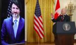 Lãnh đạo Mỹ - Canada hội đàm, bàn cách đối phó Trung Quốc