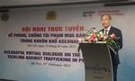 ASEANAPOL tăng cường hợp tác về phòng chống mua bán người