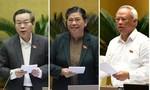 Trình miễn nhiệm 3 Phó Chủ tịch Quốc hội
