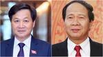 Trình Quốc hội phê chuẩn bổ nhiệm 2 Phó Thủ tướng và 12 thành viên Chính phủ