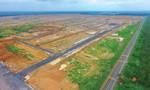 Sân bay Long Thành: Còn gần 2.000 hộ chưa được phê duyệt bồi thường
