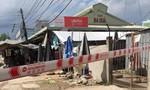 Tiền Giang: Phong tỏa chợ Ba Dừa và 1 khu dân cư vì nghi có ca nhiễm Covid-19