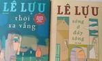 Tái bản 2 tiểu thuyết của Lê Lựu