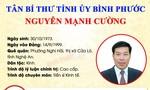 Điều động ông Nguyễn Mạnh Cường giữ chức Bí thư Tỉnh ủy Bình Phước