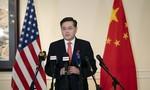 Trung Quốc bổ nhiệm tân đại sứ tại Mỹ thời điểm 2 nước căng thẳng ở mức cao