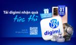 """Sử dụng ứng dụng """"digimi"""" của Bản Việt vừa giao dịch vừa trúng quà mỗi tuần"""