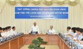 Thủ tướng ủng hộ TP.HCM có cơ chế đặc biệt để vươn tầm phát triển