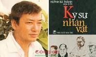 Huỳnh Bá Thành: Nhà báo của dân nghèo