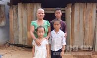Mẹ ung thư giai đoạn cuối, 'gà trống' một thân nuôi hai con