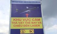 Lắp biển cấm chống nạn chiếu laser, đèn trời