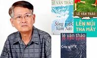 Nhà văn Lê Văn Thảo ra đi vì căn bệnh ung thư