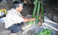 Thơm lừng món La O của đồng bào dân tộc ở Phú Yên dịp Tết