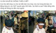 Hai con nhỏ mặc đồ tang ra đường xin tiền ma chay cho mẹ bị cha thiêu chết?