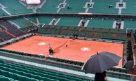 Mưa lớn, Roland Garros hoãn tất cả các trận đấu trong ngày