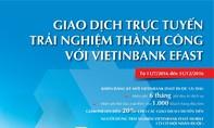 Miễn phí và nhận quà với dịch vụ VietinBank eFAST