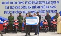 Doanh nghiệp tặng xe và tiền cho công an Đà Nẵng phục vụ phòng chống tội phạm
