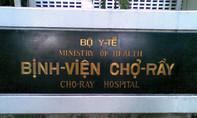 Bị mạo danh hoạt động tiêu cực, Bệnh viện Chợ Rẫy khuyến cáo khẩn