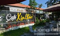 Vụ quán cà phê Xin Chào: Cách chức Phó Viện trưởng VKSND Quận 6