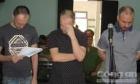 Ba 'tin tặc' người Nga dùng thẻ ATM giả rút tiền ở Việt Nam lãnh án