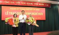 Trao Quyết định nghỉ hưu cho hai đồng chí nguyên lãnh đạo TP.HCM