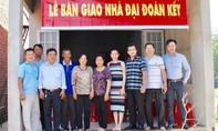Trao tặng căn nhà tình thương cho hộ nghèo ở Đồng Nai