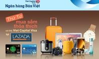 """""""Tiệc ưu đãi"""" thứ 4 hàng tuần tại Lazada.vn dành cho chủ thẻ Viet Capital Visa!"""