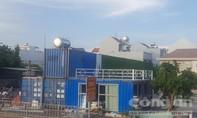 TP.HCM sẽ xử lý các trường hợp lắp đặt 'nhà' container sai quy định