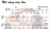 'Muốn hát Nối vòng tay lớn phải xin cấp phép'