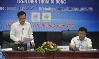 Chính quyền Đà Nẵng tiếp nhận 'phản ánh nóng' của du khách, doanh nghiệp và người dân qua ứng dụng điện thoại