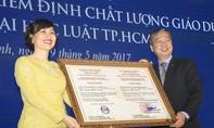 Trường ĐH Luật TPHCM đạt chứng nhận kiểm định chất lượng giáo dục