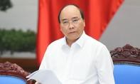 Thủ tướng Nguyễn Xuân Phúc: Không để xảy ra điểm nóng an ninh trật tự