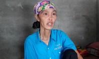 Thiếu 20 triệu để mổ tim, người phụ nữ tuyệt vọng chờ chết