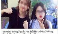 Kẻ bịa chuyện '2 nữ sinh hiếp dâm chết nam thanh niên' đã lộ diện?