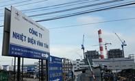 Nhiệt điện Vĩnh Tân 1 xin tuyển thêm 196 lao động nước ngoài