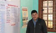 Thầy giáo 17 năm gieo chữ, hiến đất xây trường