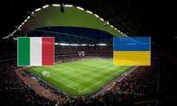 Italy – Ukraine: Mancini tiếp tục xây dựng đội hình