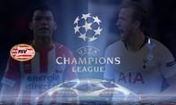 PSV – Tottenham: Trận đấu danh dự của hai đội