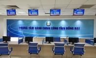 Trung tâm Hành chính công Đồng Nai: Trên 99,8% người dân hài lòng