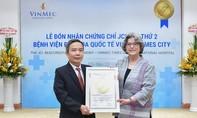 Vinmec Times City nhận chứng chỉ Chất lượng quốc tế JCI lần 2