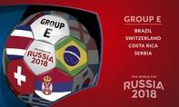 Bảng E World Cup 2018: Không dễ cho Brazil