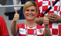 Nữ Tổng thống Croatia tin đội nhà sẽ vô địch