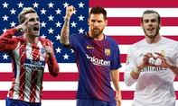 Một số trận của La Liga 2018/19 sẽ diễn ra trên đất Mỹ