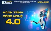 Nam A Bank 27 năm và hành trình công nghệ 4.0