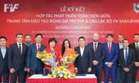 PVF & CLB FK Sarajevo ký thỏa thuận hợp tác phát triển toàn diện