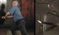 Cận cảnh kiếm Nhật đâm thủng cửa thép như... đâm chuối