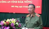 Bộ trưởng Bộ Công an làm việc tại Công an tỉnh Đắk Nông