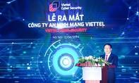 Viettel cho ra đời Công ty An ninh mạng
