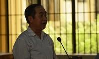 Nguyên Trưởng ban Tổ chức Thành ủy Biên Hòa lãnh 13 năm tù